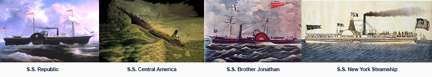 Shipwrecks -S.S. Republic, S.S. Central America, S.S. Brother Jonathan, S.S. New York Steamship